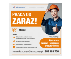 Operator maszyn i urządzeń produkcyjnych - praca w Miliczu od zaraz
